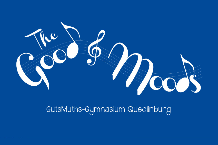 2014 II The Good Moods - GutsMuths-Gymnasium Quedlinburg